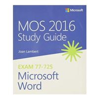Microsoft Press MOS 2016 Study Guide