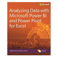 Microsoft Press Analyzing Data with Microsoft Power BI and Power Pivot for Excel