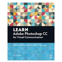Addison-Wesley Learn Adobe Photoshop CC for Visual Communication