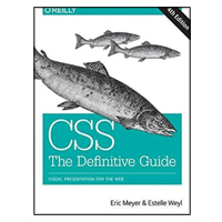 O'Reilly CSS: The Definitive Guide: Visual Presentation for the Web, 4th Edition