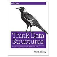 O'Reilly THINK DATA STRUCTURES