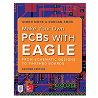 McGraw-Hill Make Your Own PCBs with EAGLE: From Schematic Designs to Finished Boards, 2nd Edition