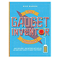 Sterling Publishing The Gadget Inventor Handbook