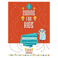 Sterling Publishing Coding for Kids: Create Your Own Video Games with Scratch