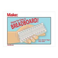 O'Reilly HOW TO USE A BREADBOARD