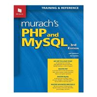 Mike Murach & Assoc. Murach's PHP & MySQL, 3rd Edition
