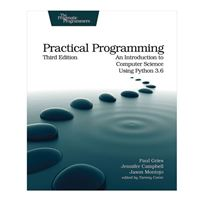 pragmatic Practical Programming: An Introduction to Computer Science Using Python 3.6, 3rd Edition