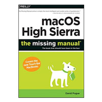 O'Reilly macOS High Sierra: The Missing Manual