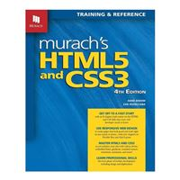 Mike Murach & Assoc. Murach's HTML5 & CSS3, 4th Edition