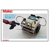 O'Reilly How to Make a Robot