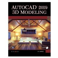 Stylus Publishing AUTOCAD 2019 3D MODELING